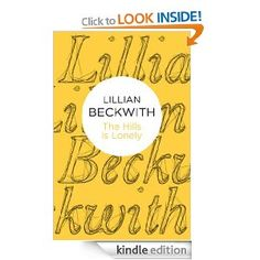 The #Hills is #Lonely (Bello) by Lillian #Beckwith. Kindle edition.