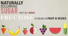 Naturally occurring sugars are not all bad.