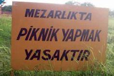 Güzel Ülkemizde Birbirinden İlginç ve Komik Yasaklar #mezar #piknik #yasak