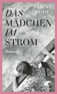 """Leserunde zu """"Das Mädchen im Strom"""" von Sabine Bode aus dem Klett-Cotta Verlag. Jetzt mitmachen & gewinnen!"""