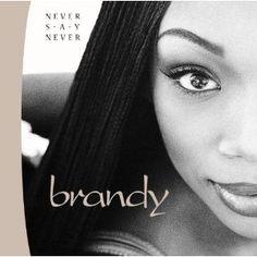 brandy- never say never