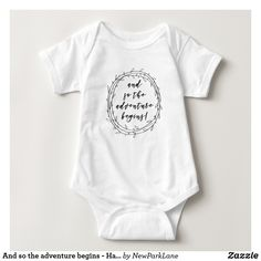 c90980653 And so the adventure begins - Handwritten Script Baby Bodysuit #newbaby  #babygirloutfits #babykleding