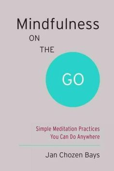 Buy Mindfulness On The Go (Shambhala Pocket Classic) by Jan Chozen Bays at Mighty Ape NZ. Mindfulness can reduce stress, improve physical health and quality of life, and give you deep insight. Meditation practice is one way to do it, but no. Zen Meditation, Vipassana Meditation, Walking Meditation, Chakra Meditation, Meditation Practices, Zen Yoga, Mindfulness Techniques, Mindfulness Exercises, Mindfulness Activities