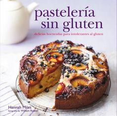 libro pastelería sin gluten delicias horneadas para celiacos