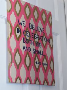 Kate Spade Quote Canvas by KiDesignsBoutique on Etsy, $55.00 durupaper.com