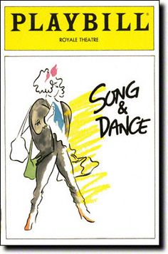 Song and Dance Playbill Covers on Broadway - Information, Cast, Crew, Synopsis and Photos - Playbill Vault Andrew Lloyd Webber .wrote this incorporating his one act musical Tell me on a Sunday . Which flopped on Broadway in 1979 Broadway Posters, Broadway Tickets, Broadway News, Broadway Playbill, Dance Posters, Everything Lyrics, America Sings, Nights Lyrics, Sing For You