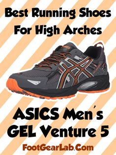 c5b7d5a29de ASICS Men s GEL Venture 5 - Best Running Shoes For High Arches Men -   footgearlab