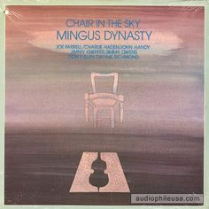 Mingus Dynasty - Chair In The Sky (Vinyl, LP, Album) at audiophileusa