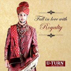 A special attire for your special day! Come fall in love with royalty at empire of men's fashion U TURN.