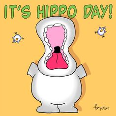 In case you haven't heard: February 15 is—OH YES!!!!—Hippo Day!  Sandra Boynton