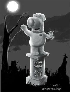 Family Guy Dog Brian Griffin Dies by car. Family Guy Cartoon, Daily Cartoons, Garden Sculpture, Guys, Sons, Boys