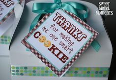 "Sweet Metel Moments: Free Printable - Teacher Appreciation - ""One Smart Cookie"""