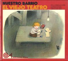 El viejo teatro. Coordinación y textos, María Puncel. Ilustraciones de Ulises Wensell. Madrid: Altea, 1981.
