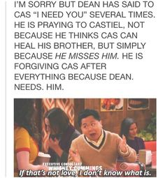 """They need to fucking recognize that Dean and Cas's relationship goes beyond brotherhood. Dean's never really said """"I need you"""" to Sam, not like that."""