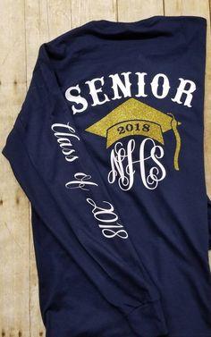 ff37bc70 Senior Shirt, Graduate Shirt, Graduation Shirt, Senior 2019, Senior  Monogram, Class of 2019, Sleeve Writing, Glitter Hat, Graduation Hat