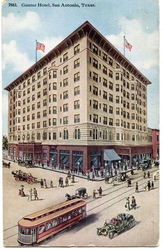 Gunter Hotel, San Antonio, Texas, with streetcar in foreground. circa 1909