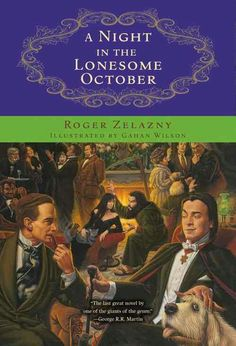 """A Night In The Lonesome October""  ***  Roger Zelazny  (1993)"