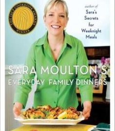 Sara Moulton'S Everyday Family Dinners PDF