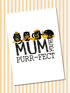 Mum you're Purrfect Mothers Day Card by BadgerandSquidge on Etsy
