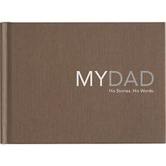 A journal where each page poses a question for a father to answer about his life, sweet to do and then give to your kids
