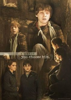 You Choose Him  Ron Weasley Hermione Granger Harry Potter