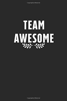 Team Awesome: Line Journal 110 pages inch The Notebook Quotes, Diary Notebook, Motivational People, Creativity Quotes, Journal, Awesome, Inspiration, Biblical Inspiration, Caro Diario