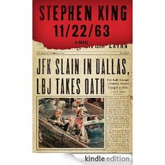 Super excited about this... 11/22/63 by Stephen King