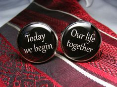 Today we begin  Our life together  Cufflinks  by UpscaleTrendz, $39.00