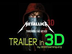 3D Streaming - Metallica Through The Never Trailer in 3D ENG + MultiSub yt3d