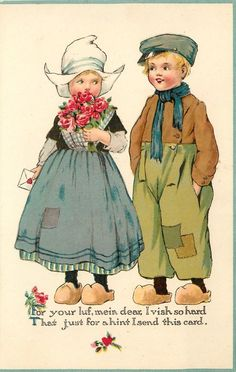 FOR YOUR LUV, MEIN DEAR I VISH SO HARD THAT JUST FOR A HINT I SEND THIS CARD  she stands left holding flowers  valentine, he has hands in p...