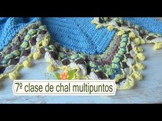 Como hacer chal en crochet multipuntos |7º clase |ganchillo facil - YouTube