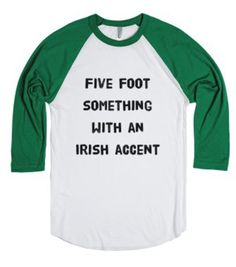 five foot something with an Irish accent-White/Evergreen T-Shirt