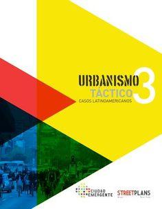Urbanismo Tactico (Vol. 3)