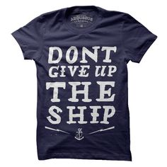 | Don't Give Ship Tee Women's