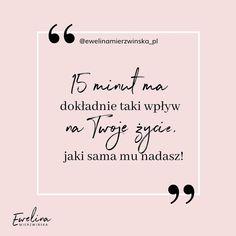 Rzeczy, których dla siebie nie robisz, a powinnaś. | EwelinaMierzwinska.pl Coaching, Cards Against Humanity, Bullet, Movies, Instagram, Fitness, Quotes, Training, Quotations