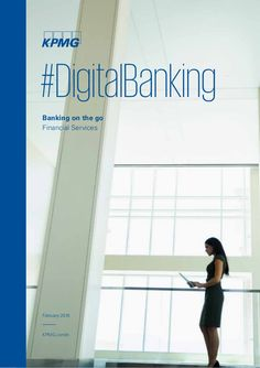 Banking on the go Financial Services February 2016 #DigitalBanking