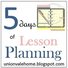 5 Days of Lesson Planning Blog Hop  #homeschool #hsreviews #lessonplanning