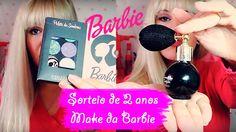Sorteio Especial - 2 anos de Canal e Blog (Make da Barbie)