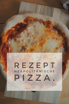 Bestes Rezept und Tipps für eine Pizza nach neapolitanischer Art. Neapolitanische Pizza, Dairy, Cheese, Food, Proper Tasty, Shelf Life, Harvest Season, Play Dough, Essen
