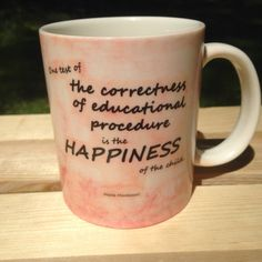 """One test of the correctness of educational procedure is the happiness of the child.""  Maria Montessori  Montessori Quote Watercolor Mug Orange by MOMtessoriLife on Etsy - great teacher gift idea!"