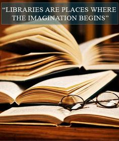7a14278061af3 LIbraries areplaces where the imagination begins Lus