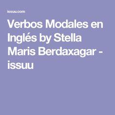 Verbos Modales en Inglés by Stella Maris Berdaxagar - issuu