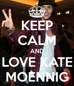 KEEP CALM AND LOVE KATE MOENNIG - KEEP CALM AND CARRY ON Image Generator - brought to you by the Ministry of Information