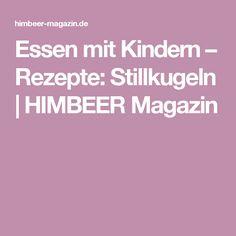 Essen mit Kindern – Rezepte: Stillkugeln | HIMBEER Magazin