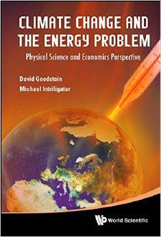 Climate change and the energy problem : physical science and economics perspective
