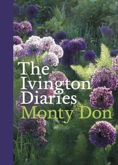 Monty Don and his wife Sarah moved into their semi-derelict farmhouseat Ivington in 1991, and their garden is the most tangible symbol ofthe spectacular way in which they have since thrived. Springing withamazing vigour from the soil behind the house, this space has beencentral to Monty's life; ever since he dug the very first border, hehas obsessively written about it. The Ivington Diariesis a personal collection of Monty's jottings from the past fifteenyears. Generously illustrated with…