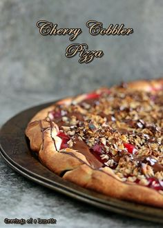 Cherry Cobbler Pizza by Cravings of a Lunatic