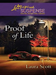 Proof of Life (Love Inspired Suspense) by Laura Scott http://www.amazon.com/dp/B005JSJXC4/ref=cm_sw_r_pi_dp_pHmwwb1ERMDVJ