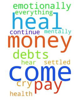 Please pray that my money will come in and I can pay - Please pray that my money will come in and I can pay off all my debts.. Pray that everything will be settled, pray that I continue to heal mentally and emotionally, pray for my health. Lord Jesus hear my cry, please heal Me Lord... In Jesus name I pray Amen. Posted at: https://prayerrequest.com/t/KQh #pray #prayer #request #prayerrequest