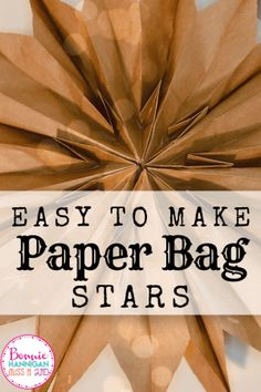 Super simple to make paper bag stars from regular brown paper bags. This was easy to make with my second-grade students Diy Paper Bag, Paper Sack, How To Make A Paper Bag, Paper Bag Crafts, Paper Paper, Christmas Paper, Christmas Crafts, Preschool Christmas, Preschool Crafts